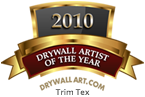 2010 Trim Tex Drywall Artist of the Year Award - DAGR Design